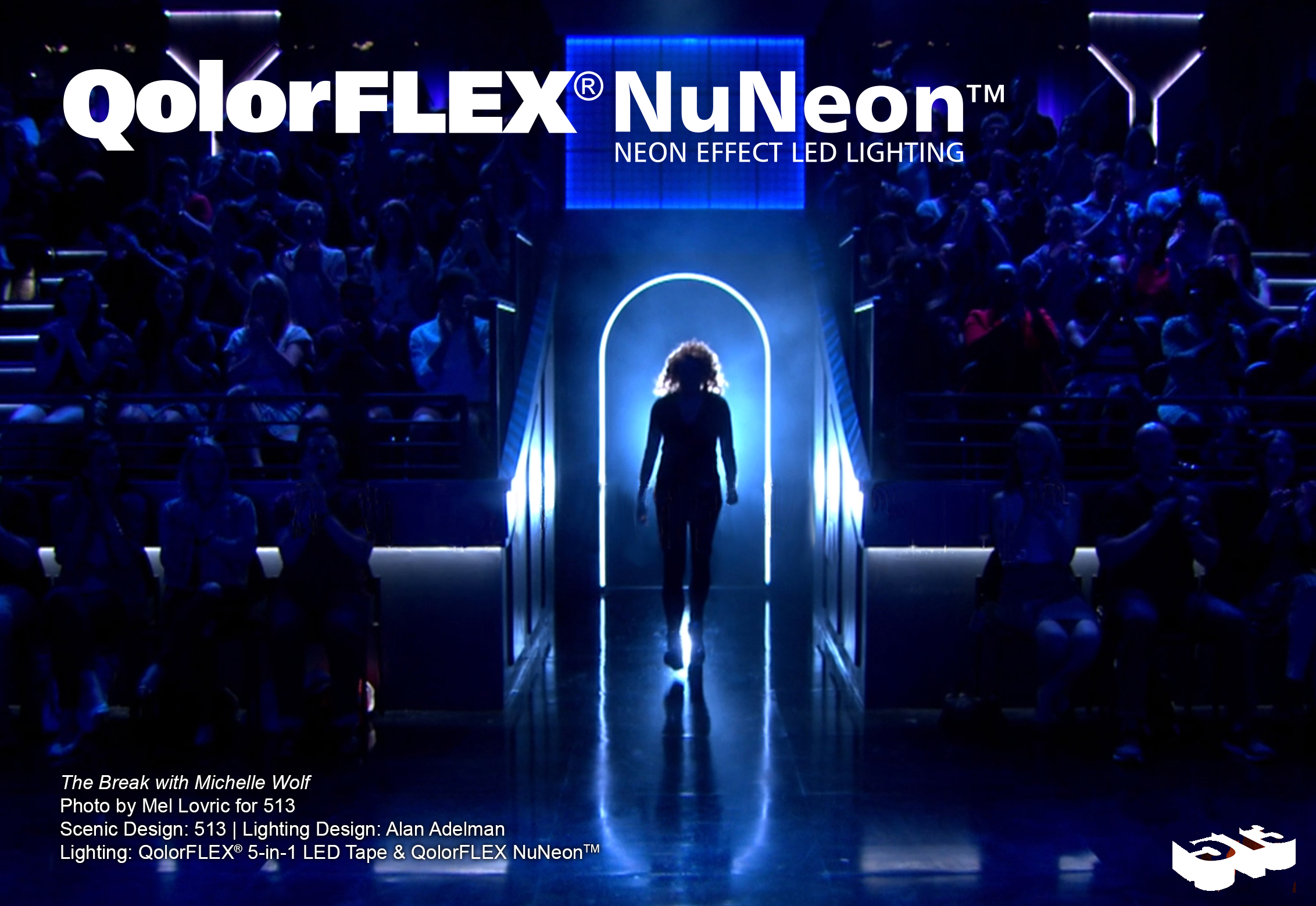 QolorFLEX NuNeon at The Break with Michelle Wolf
