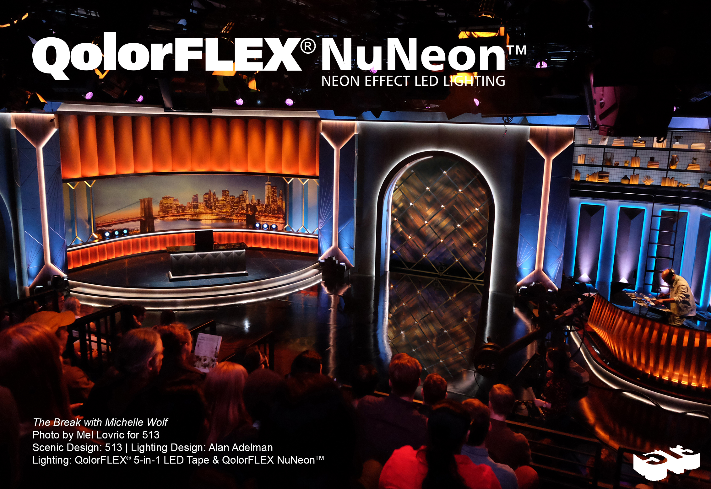QolorFLEX NuNeon on set at The Break with Michelle Wolf