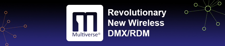 Multiverse Revolutionary New Wireless DMX/RDM
