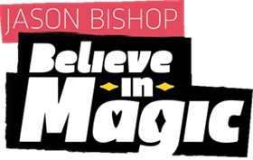 Jason Bishop - Believe in magic